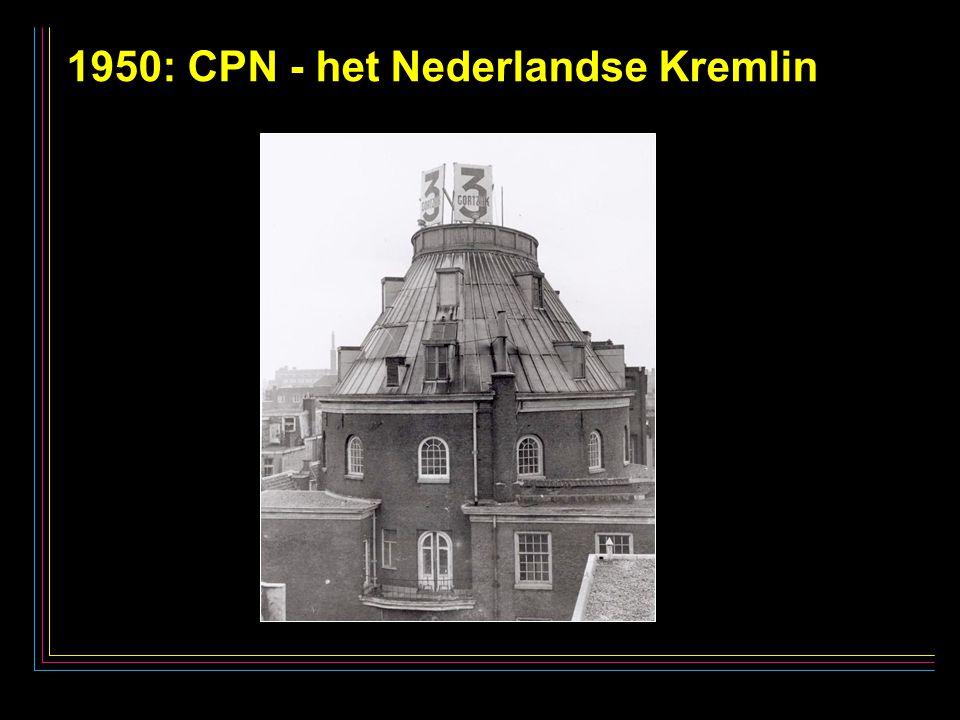31 1950: CPN - het Nederlandse Kremlin