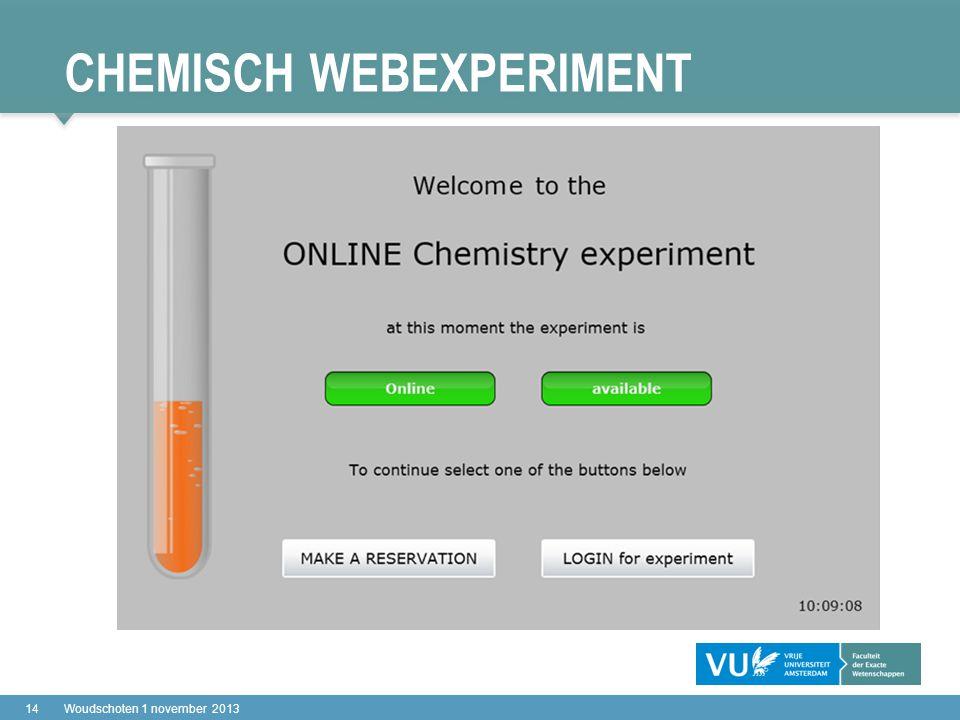 CHEMISCH WEBEXPERIMENT 14Woudschoten 1 november 2013