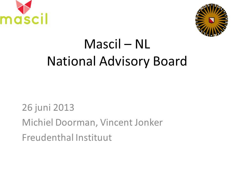 Mascil – NL National Advisory Board 26 juni 2013 Michiel Doorman, Vincent Jonker Freudenthal Instituut