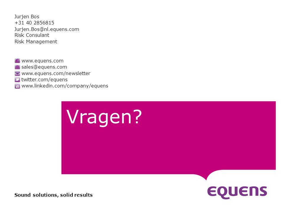 www.equens.com sales@equens.com www.equens.com/newsletter twitter.com/equens www.linkedin.com/company/equens Sound solutions, solid results 8FFX en Scryp t Vragen.