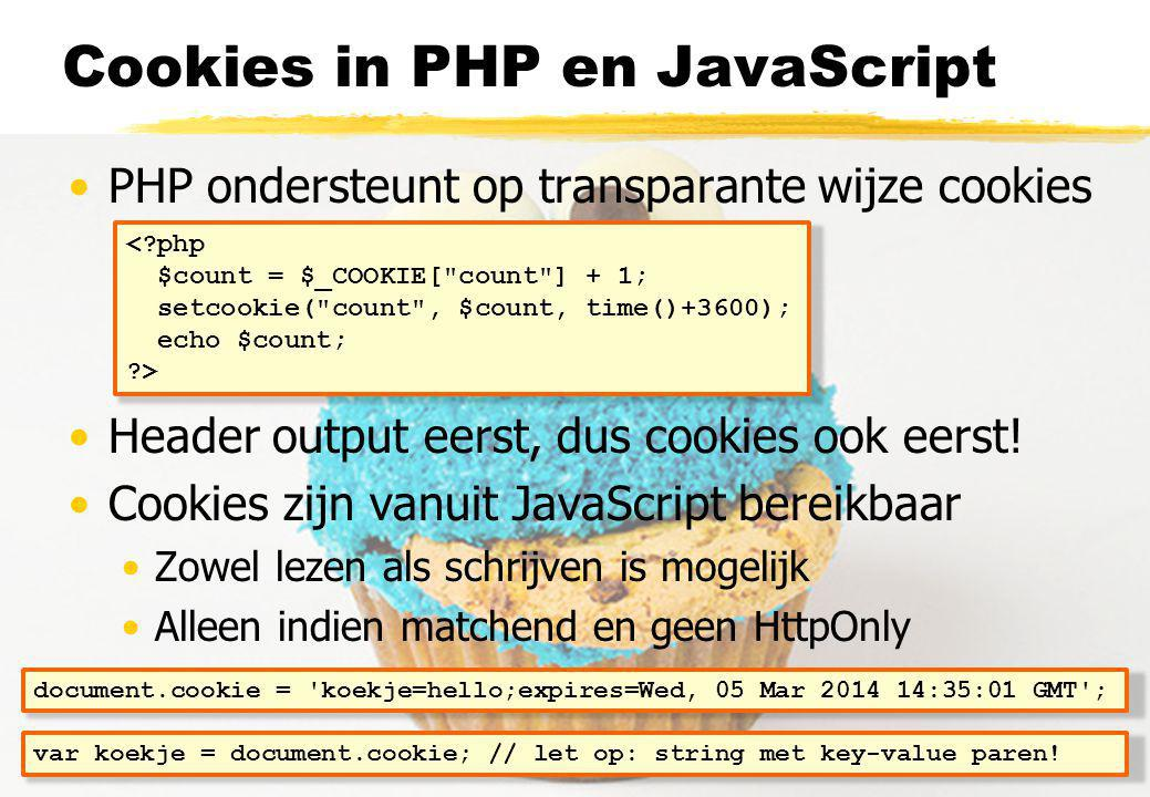 Cookies in PHP en JavaScript PHP ondersteunt op transparante wijze cookies Header output eerst, dus cookies ook eerst.