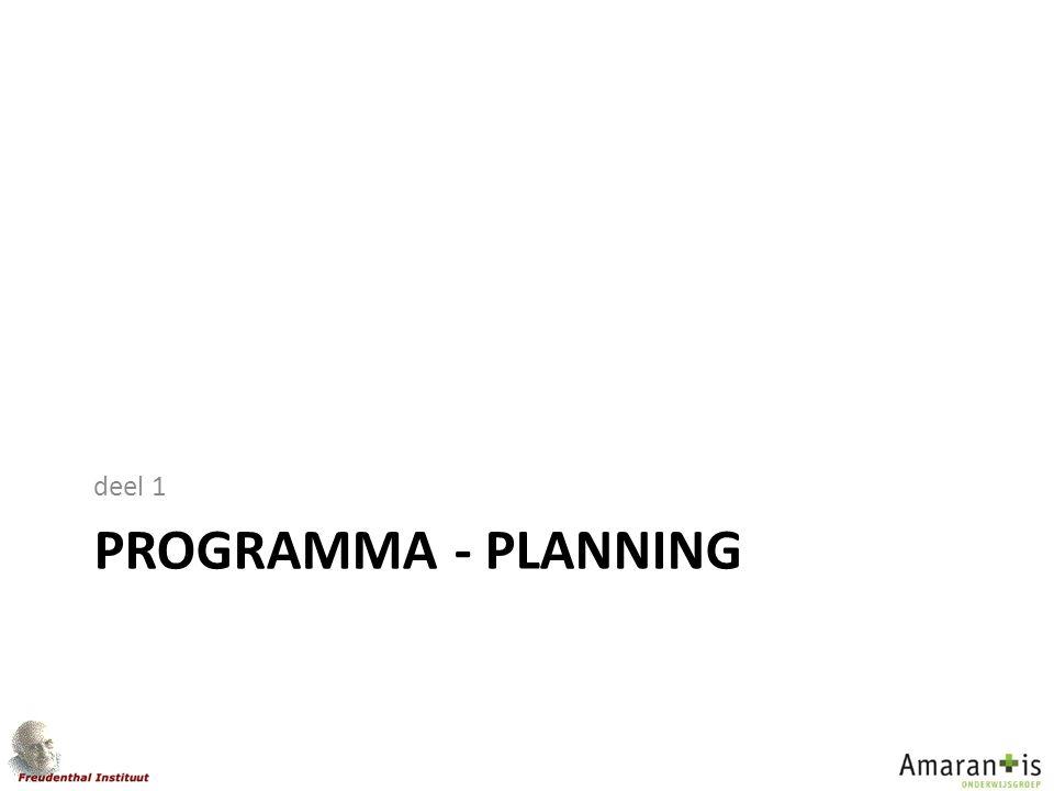 PROGRAMMA - PLANNING deel 1