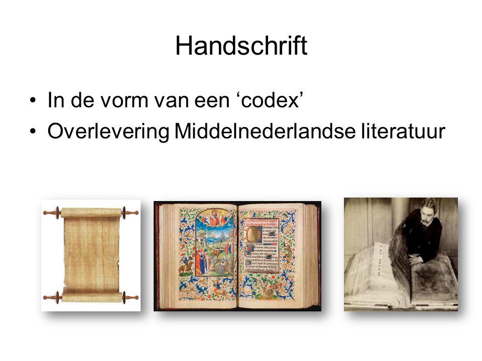 Handschrift In de vorm van een 'codex' Overlevering Middelnederlandse literatuur