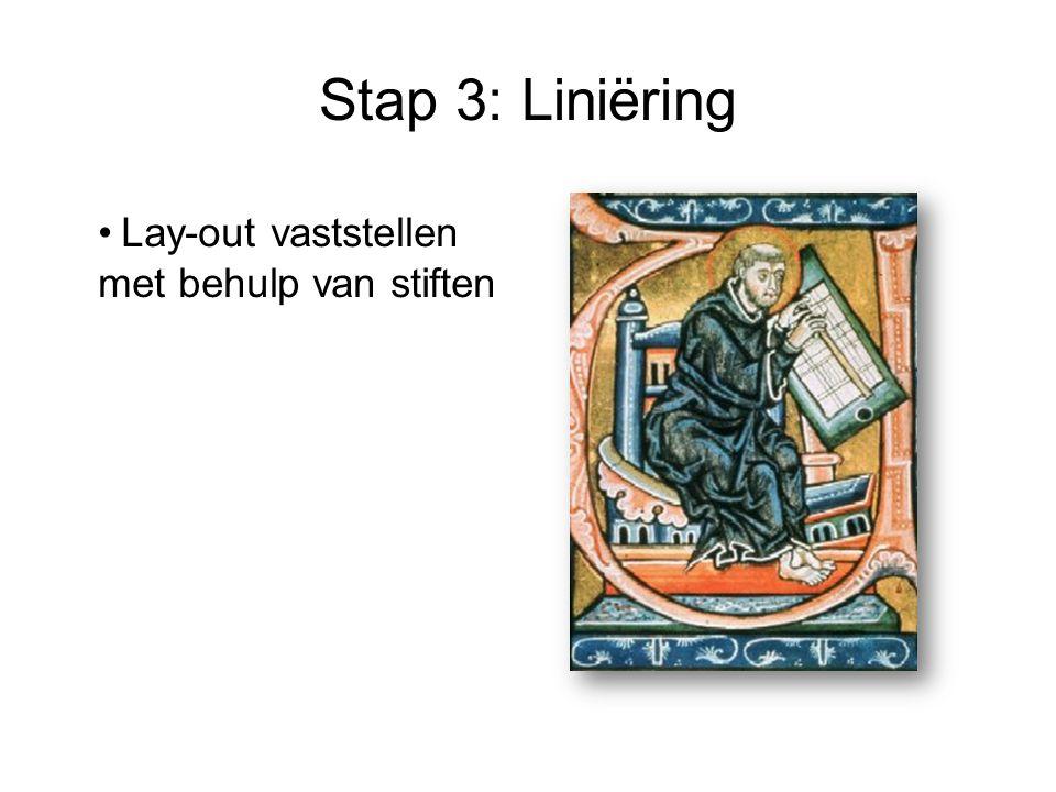 Stap 3: Liniëring Lay-out vaststellen met behulp van stiften