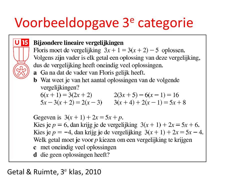 Voorbeeldopgave 3 e categorie Getal & Ruimte, 3 e klas, 2010