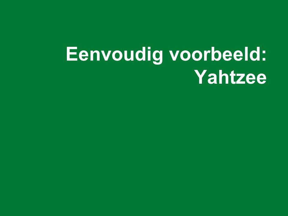Eenvoudig voorbeeld: Yahtzee