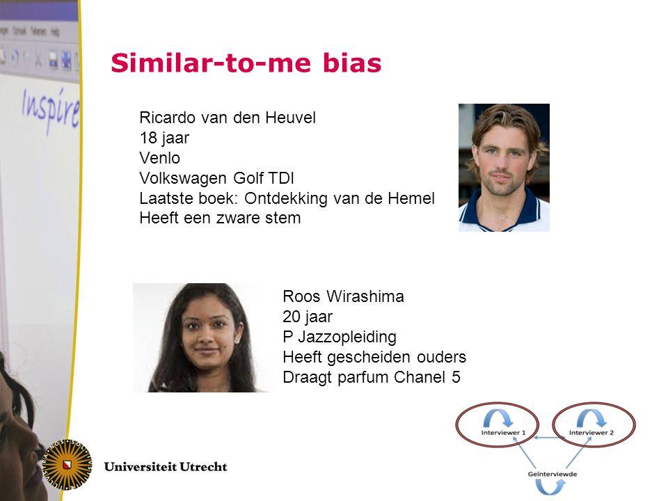 Similar-to-me bias Ricardo van den Heuvel 18 jaar Venlo Volkswagen Golf TDI Laatste boek: Ontdekking van de Hemel Heeft een zware stem Roos Wirashima