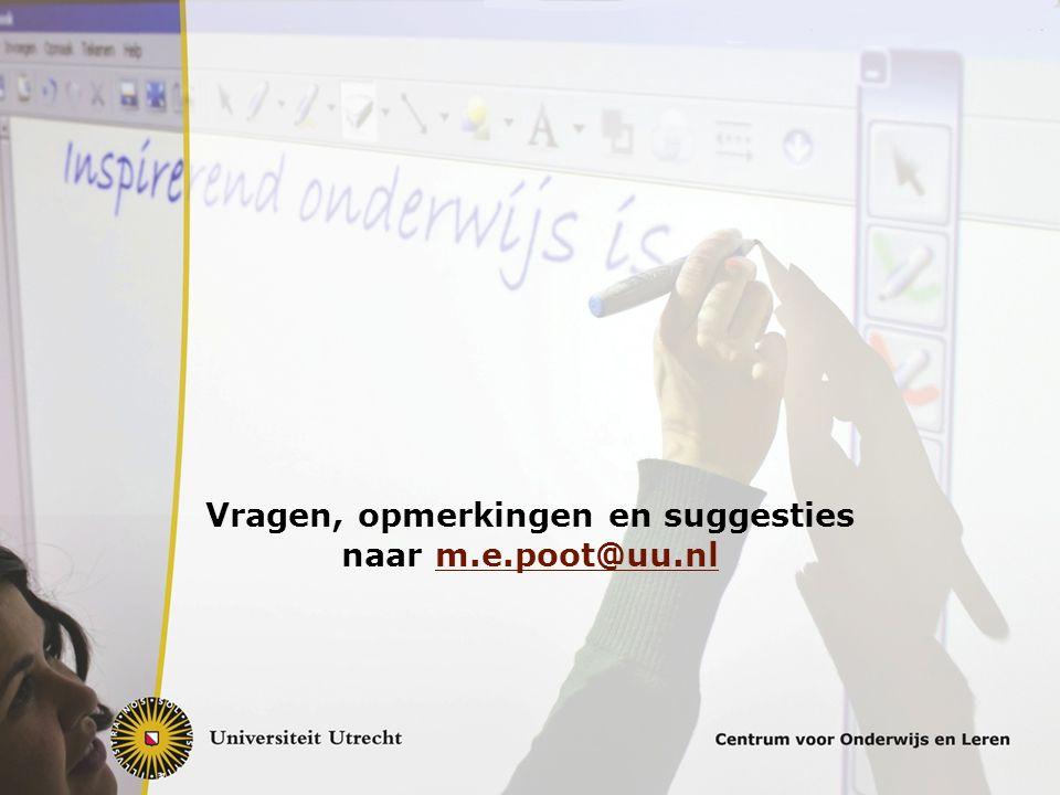 Vragen, opmerkingen en suggesties naar m.e.poot@uu.nlm.e.poot@uu.nl