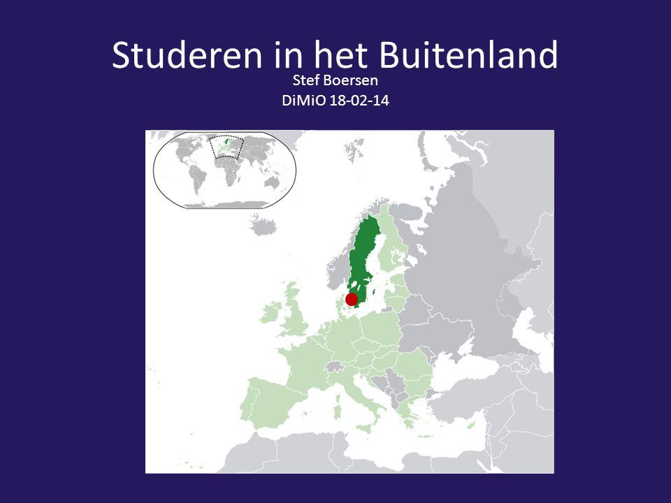 Studeren in het Buitenland Stef Boersen DiMiO 18-02-14