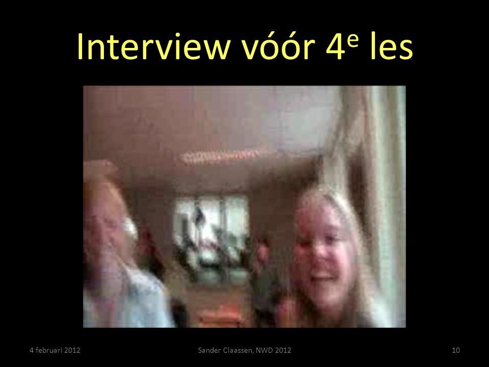 Interview vóór 4 e les 4 februari 2012Sander Claassen, NWD 201210