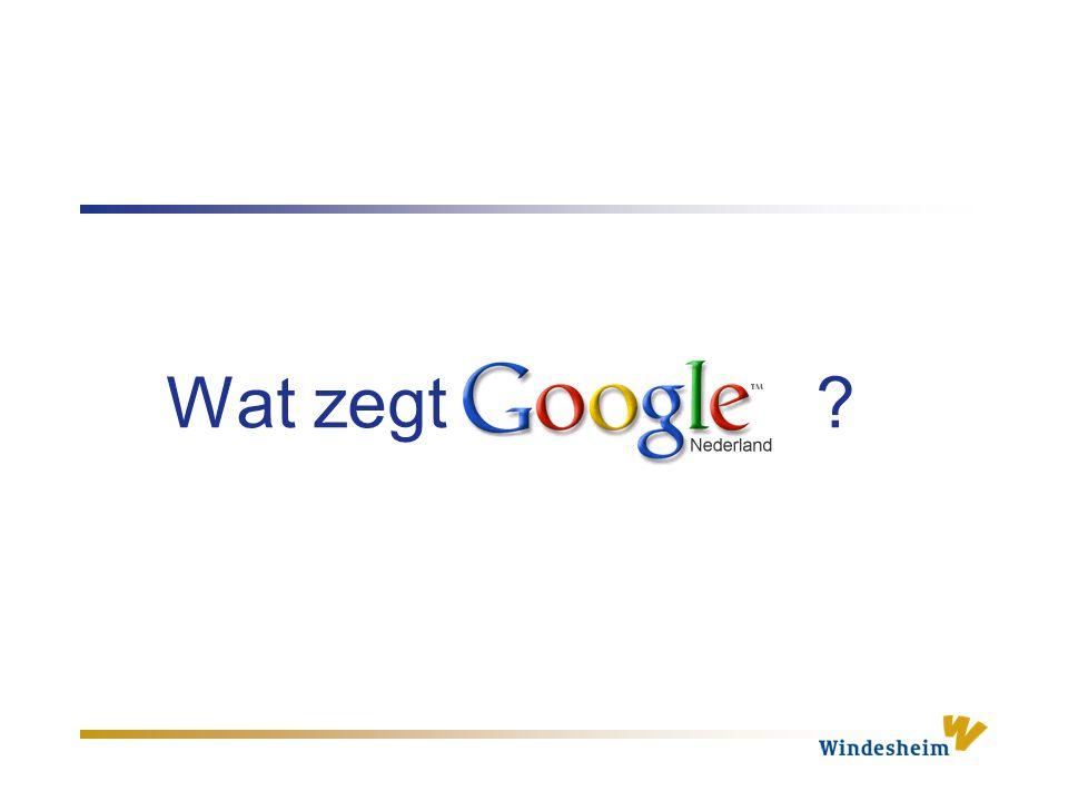 Wat zegt Google ?