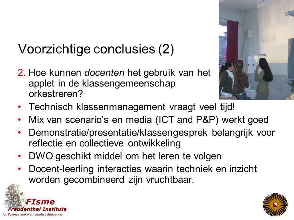 Voorzichtige conclusies (2) 2.