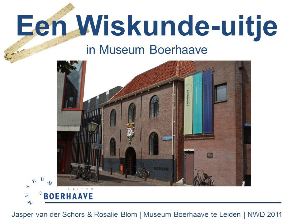 Jasper van der Schors & Rosalie Blom   Museum Boerhaave te Leiden   NWD 2011 Een Wiskunde-uitje in Museum Boerhaave