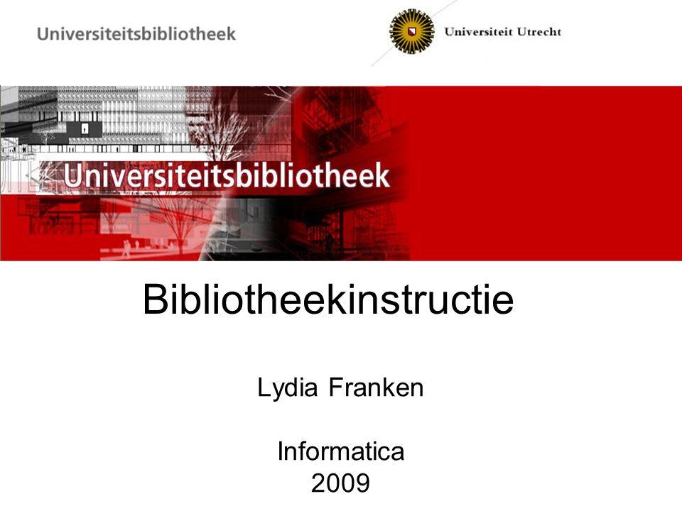 Bibliotheekinstructie Lydia Franken Informatica 2009