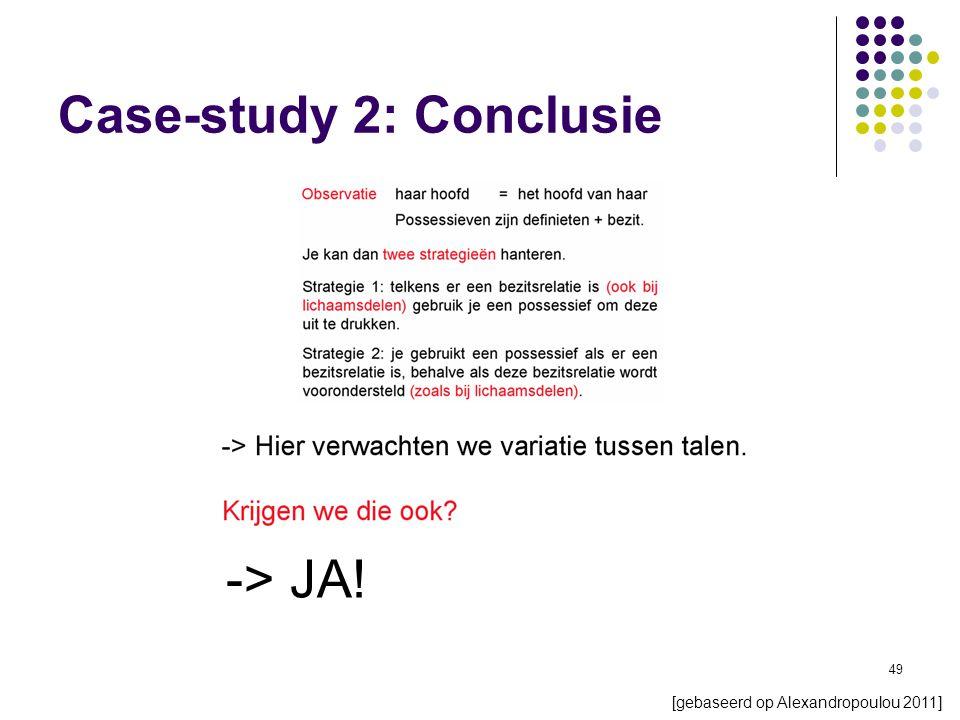 49 -> JA! Case-study 2: Conclusie [gebaseerd op Alexandropoulou 2011]