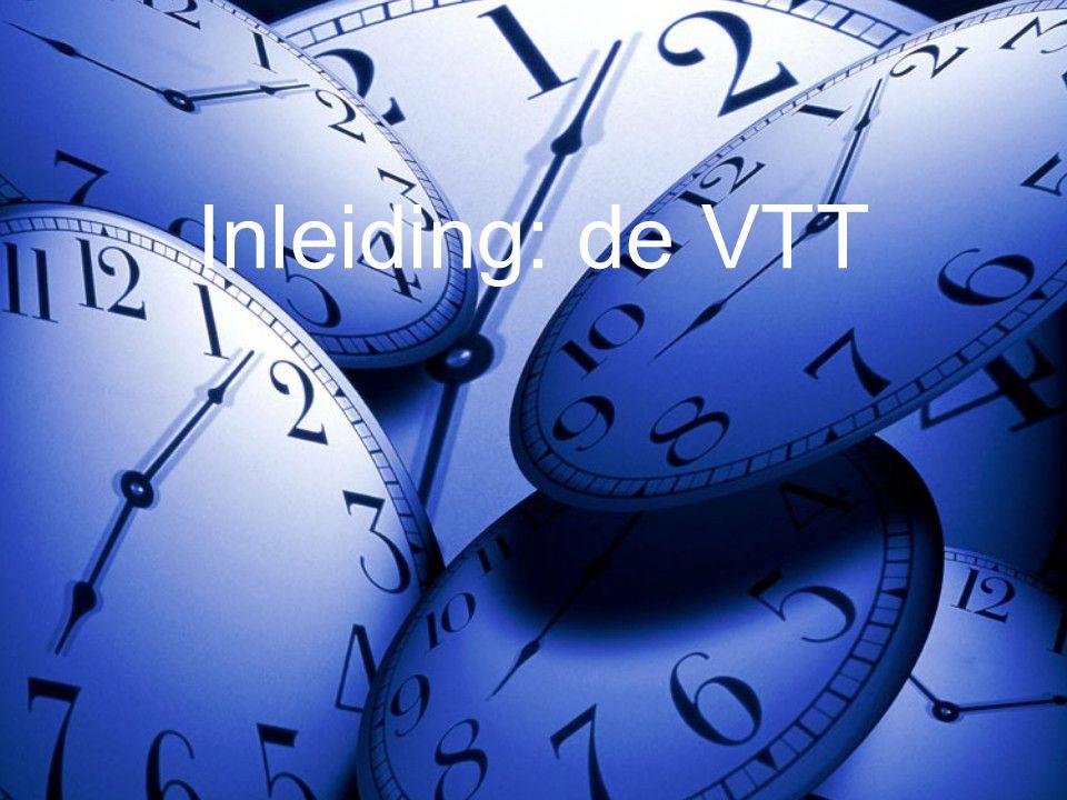 Inleiding: de VTT