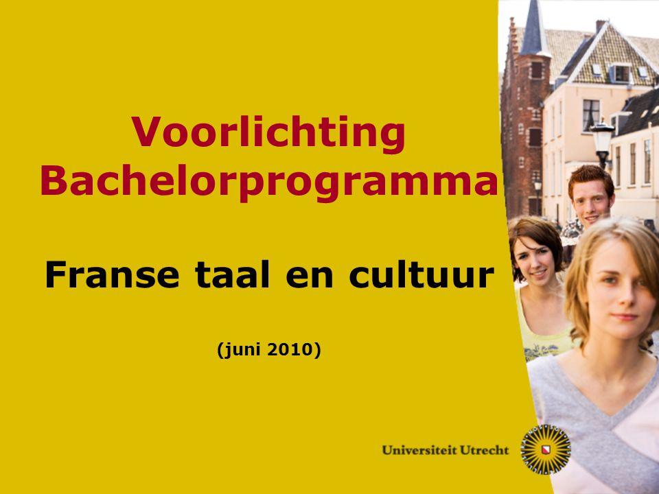 Voorlichting Bachelorprogramma Franse taal en cultuur (juni 2010)