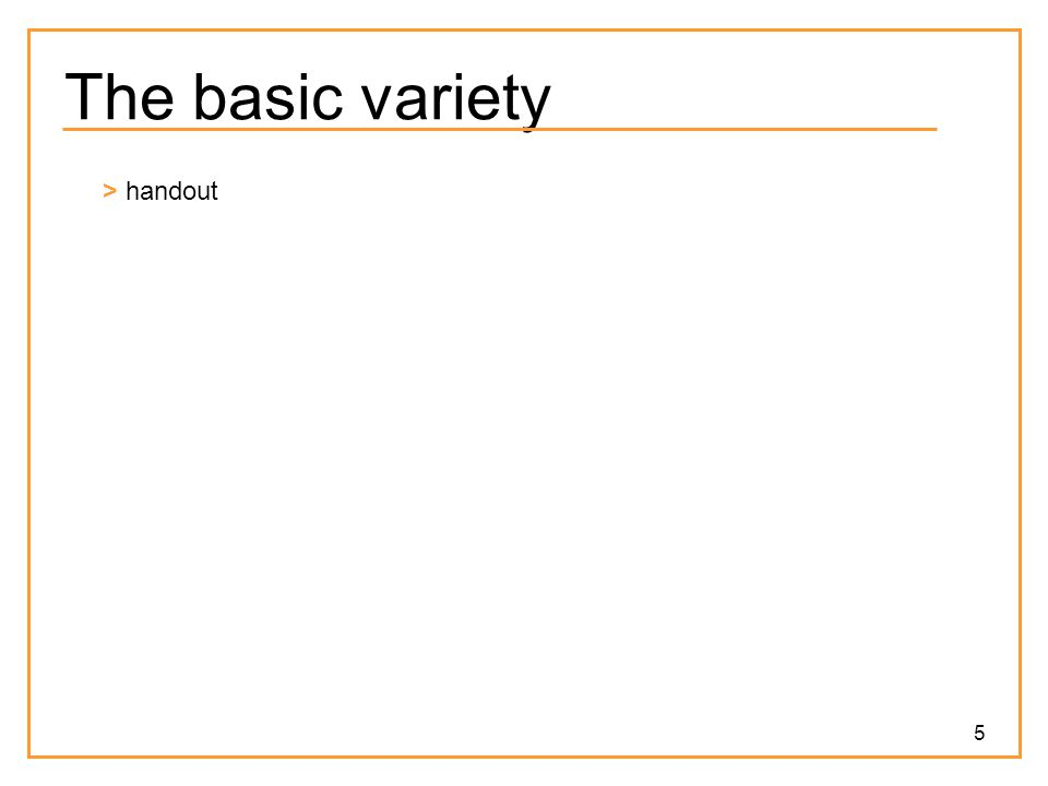 5 The basic variety > handout