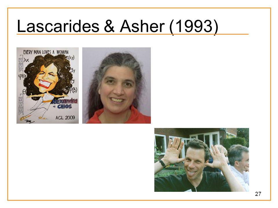 27 Lascarides & Asher (1993)