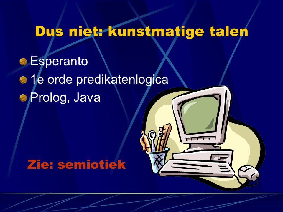 Taalkunde als wetenschap (1) Taalkunde wordt bedreven door wetenschappers.