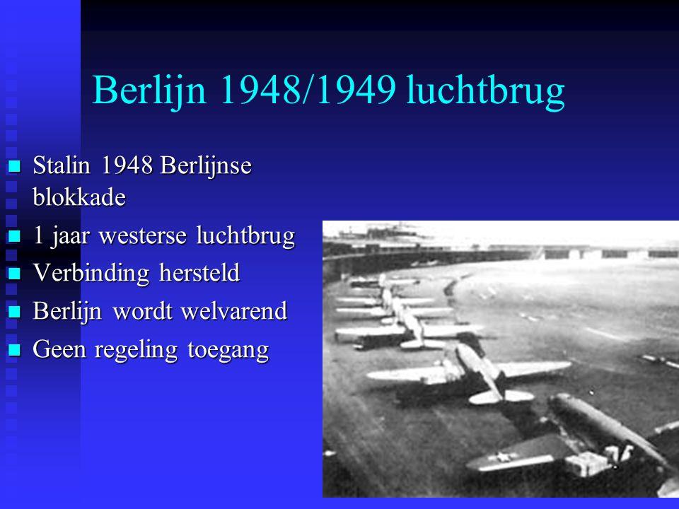 Berlijn 1948/1949 luchtbrug Stalin 1948 Berlijnse blokkade Stalin 1948 Berlijnse blokkade 1 jaar westerse luchtbrug 1 jaar westerse luchtbrug Verbindi
