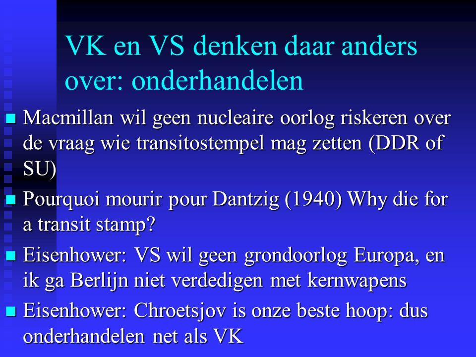 VK en VS denken daar anders over: onderhandelen Macmillan wil geen nucleaire oorlog riskeren over de vraag wie transitostempel mag zetten (DDR of SU)