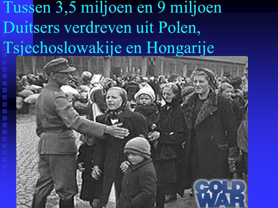 Tussen 3,5 miljoen en 9 miljoen Duitsers verdreven uit Polen, Tsjechoslowakije en Hongarije