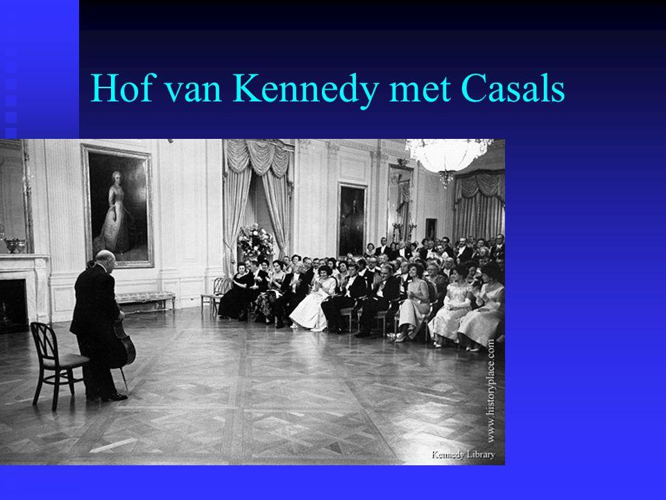 Hof van Kennedy met Casals