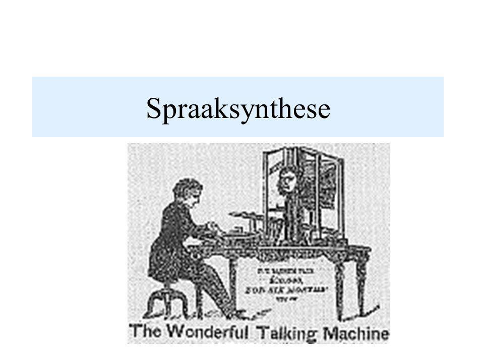 Formant synthese Codering van spraak, elke 10 ms –Toonhoogte –Luidheid –Spectrumcodering Resonanties: formanten Uit vorm van aanzetstuk berekenen (articulatorische synthese) Maar hoe kom je aan de juiste waarden?