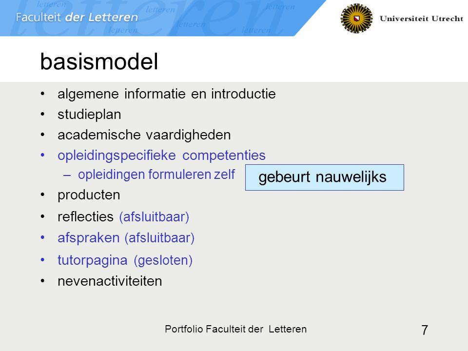 Portfolio Faculteit der Letteren 7 basismodel algemene informatie en introductie studieplan academische vaardigheden opleidingspecifieke competenties