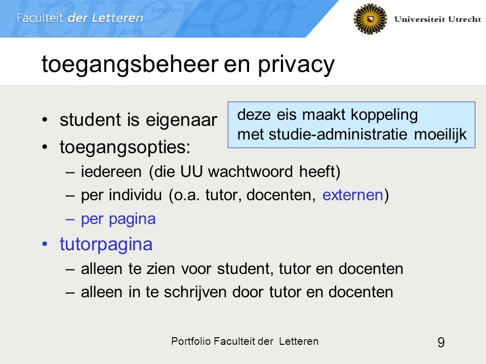 9 toegangsbeheer en privacy student is eigenaar toegangsopties: –iedereen (die UU wachtwoord heeft) –per individu (o.a. tutor, docenten, externen) –pe