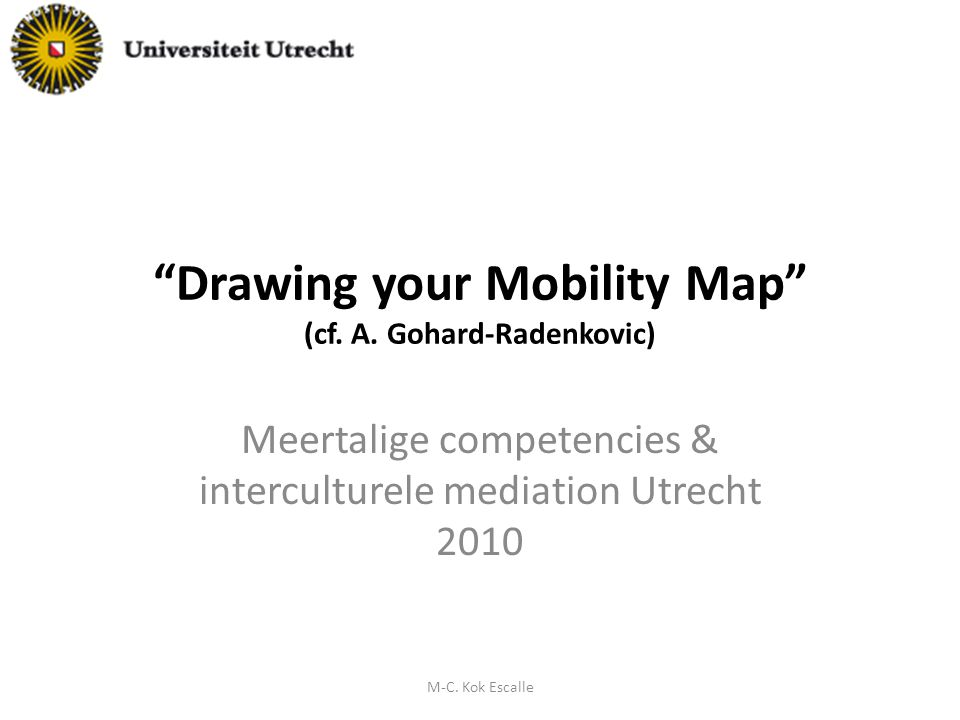 Drawing your Mobility Map (cf. A.