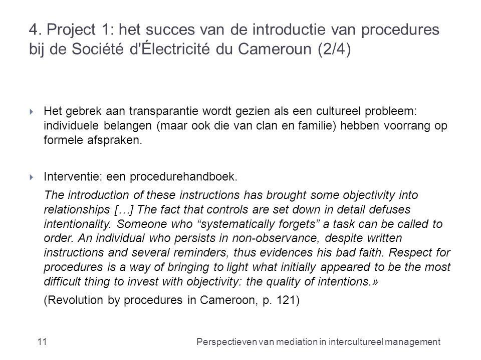 4. Project 1: het succes van de introductie van procedures bij de Société d'Électricité du Cameroun (2/4)  Het gebrek aan transparantie wordt gezien