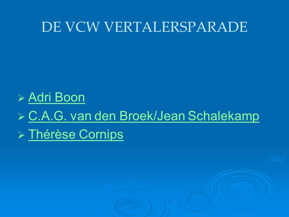 DE VCW VERTALERSPARADE   Adri Boon Adri Boon   C.A.G. van den Broek/Jean Schalekamp C.A.G. van den Broek/Jean Schalekamp   Thérèse Cornips Thérè