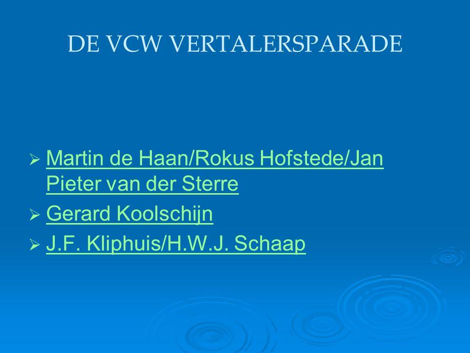 DE VCW VERTALERSPARADE   Martin de Haan/Rokus Hofstede/Jan Pieter van der Sterre Martin de Haan/Rokus Hofstede/Jan Pieter van der Sterre   Gerard