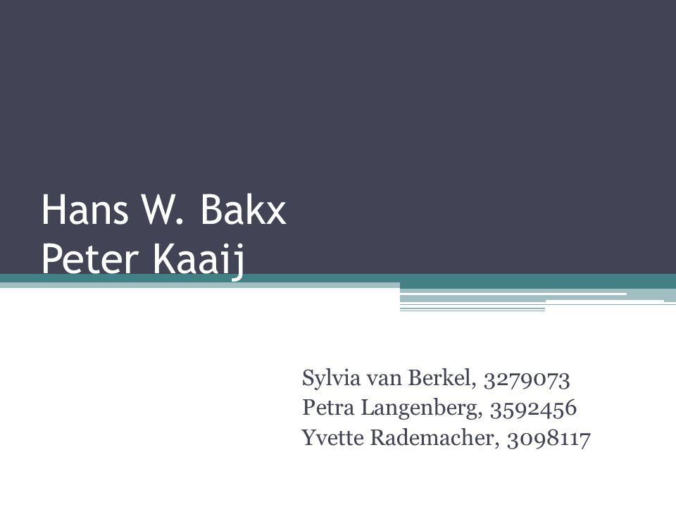 Hans W. Bakx Peter Kaaij Sylvia van Berkel, 3279073 Petra ...