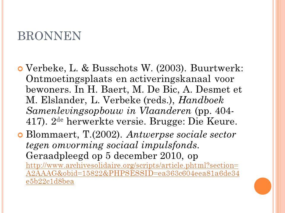 BRONNEN Verbeke, L. & Busschots W. (2003).