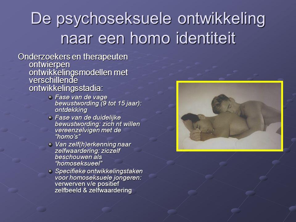 De psychoseksuele ontwikkeling naar een homo identiteit Onderzoekers en therapeuten ontwierpen ontwikkelingsmodellen met verschillende ontwikkelingsst