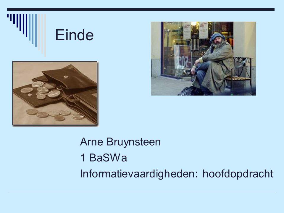 Einde Arne Bruynsteen 1 BaSWa Informatievaardigheden: hoofdopdracht