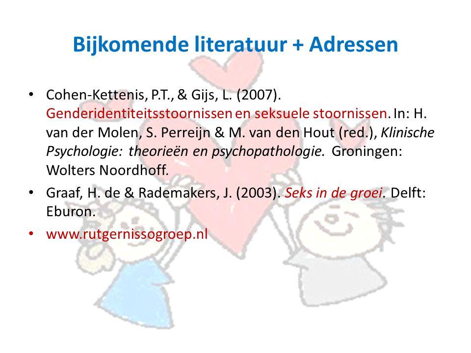 Bijkomende literatuur + Adressen Cohen-Kettenis, P.T., & Gijs, L.