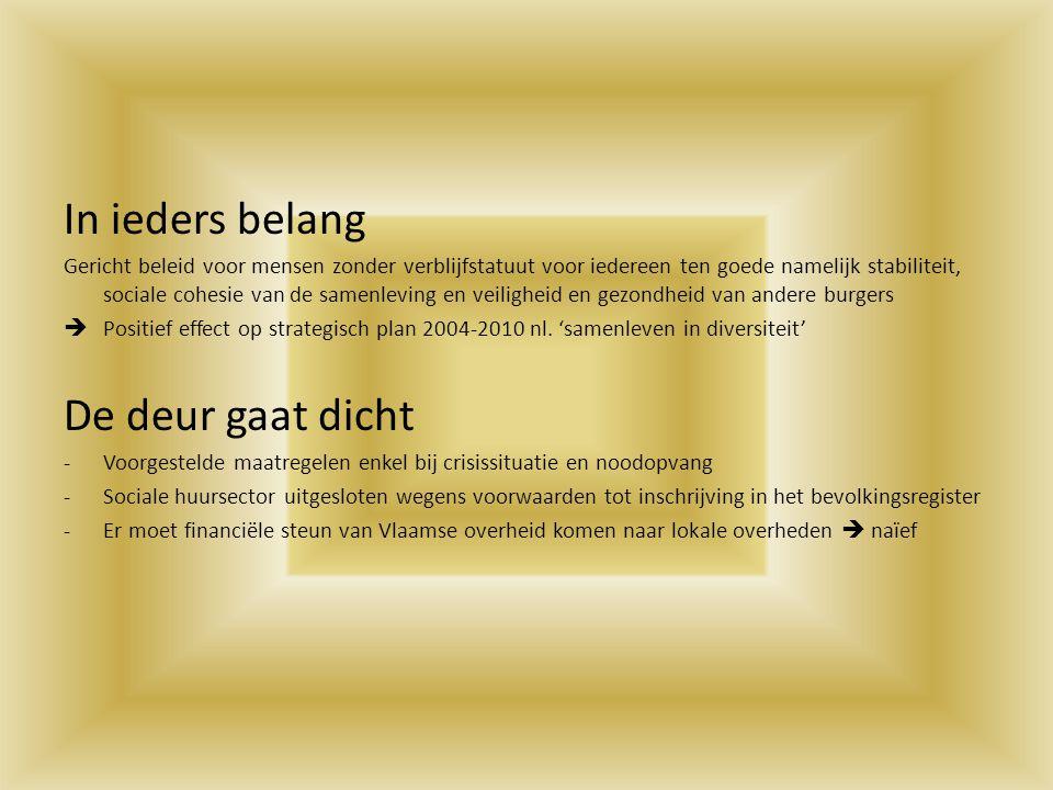 In ieders belang Gericht beleid voor mensen zonder verblijfstatuut voor iedereen ten goede namelijk stabiliteit, sociale cohesie van de samenleving en