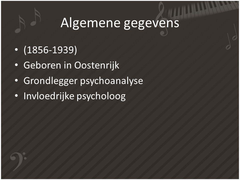 Algemene gegevens (1856-1939) Geboren in Oostenrijk Grondlegger psychoanalyse Invloedrijke psycholoog