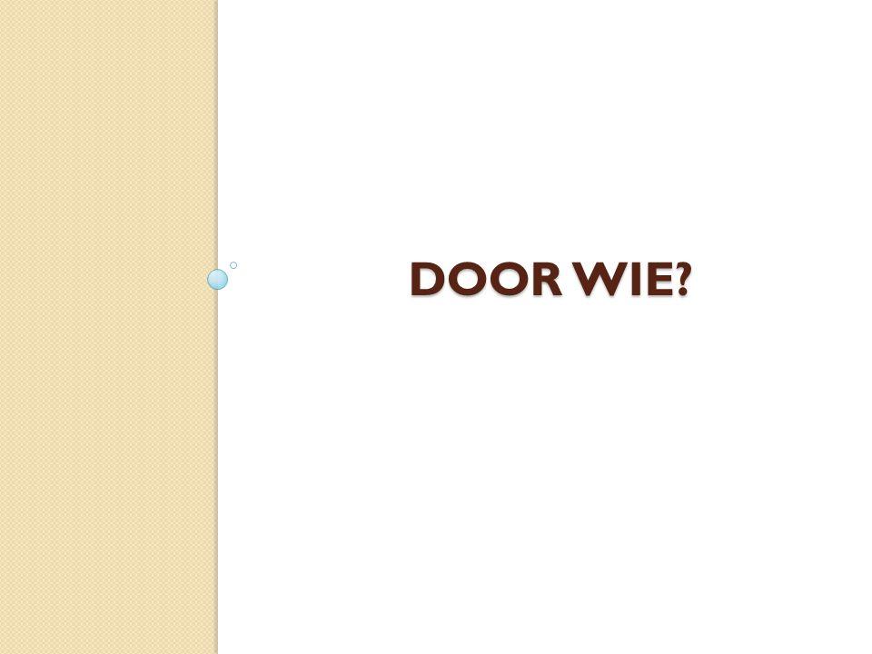 DOOR WIE