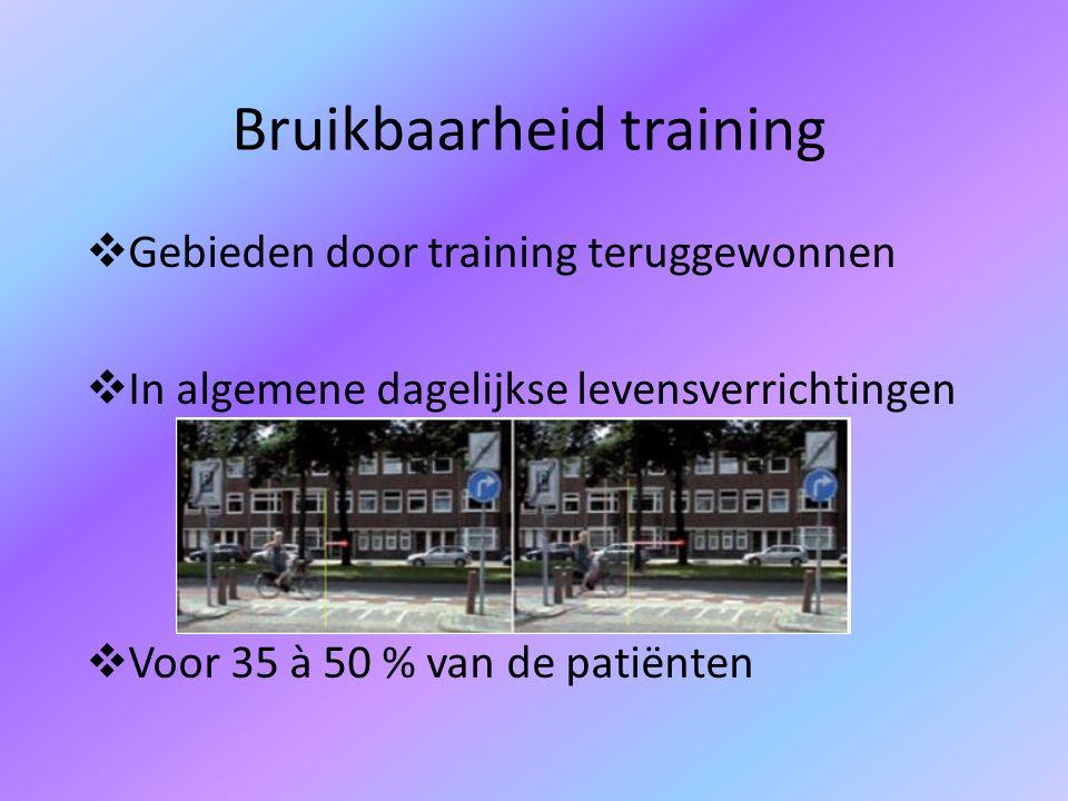 Bruikbaarheid training  Gebieden door training teruggewonnen  In algemene dagelijkse levensverrichtingen  Voor 35 à 50 % van de patiënten