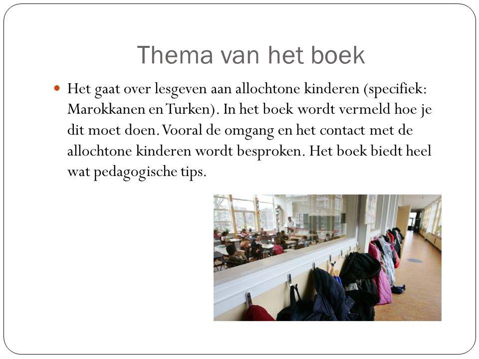 Thema van het boek Het gaat over lesgeven aan allochtone kinderen (specifiek: Marokkanen en Turken). In het boek wordt vermeld hoe je dit moet doen. V