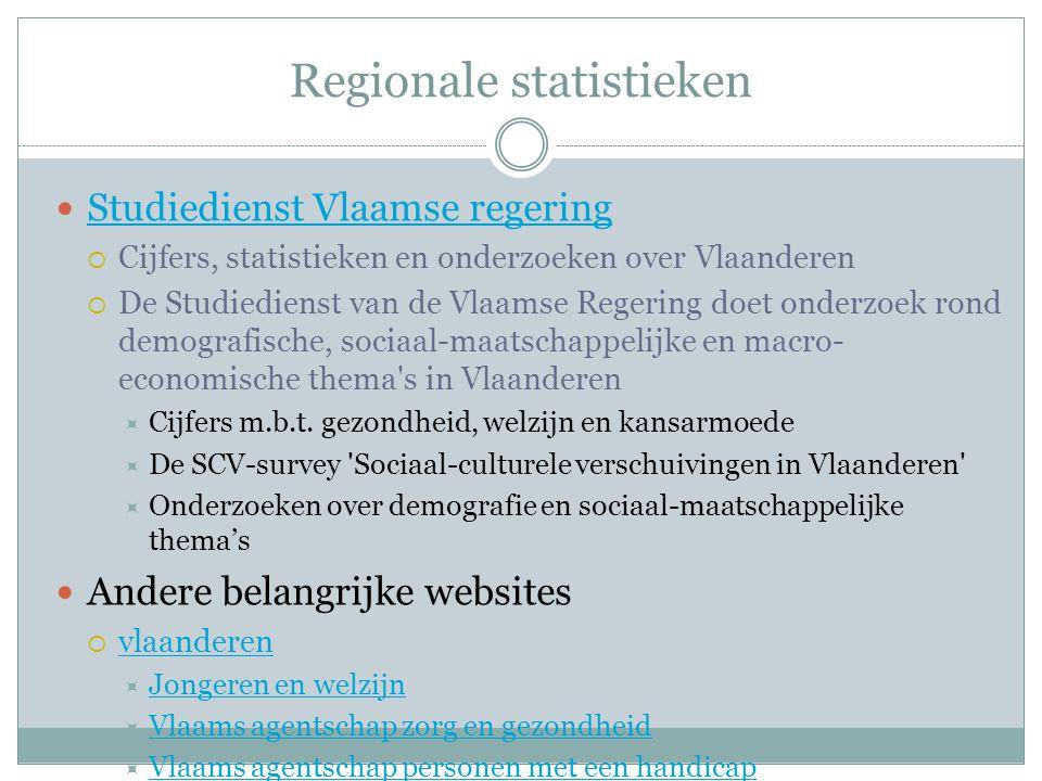 Regionale statistieken Studiedienst Vlaamse regering  Cijfers, statistieken en onderzoeken over Vlaanderen  De Studiedienst van de Vlaamse Regering