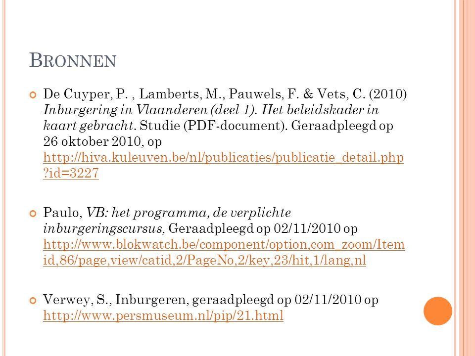 B RONNEN De Cuyper, P., Lamberts, M., Pauwels, F. & Vets, C.