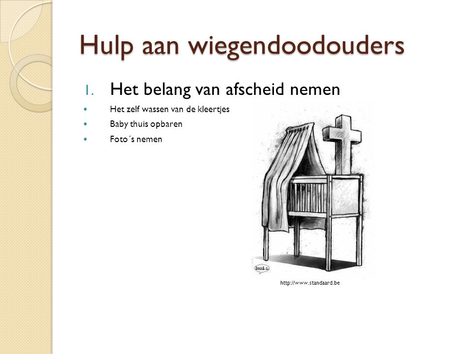 www.baby.be 2.Andere kinderen Wiegendood heeft ook grote invloed op broers of zussen.