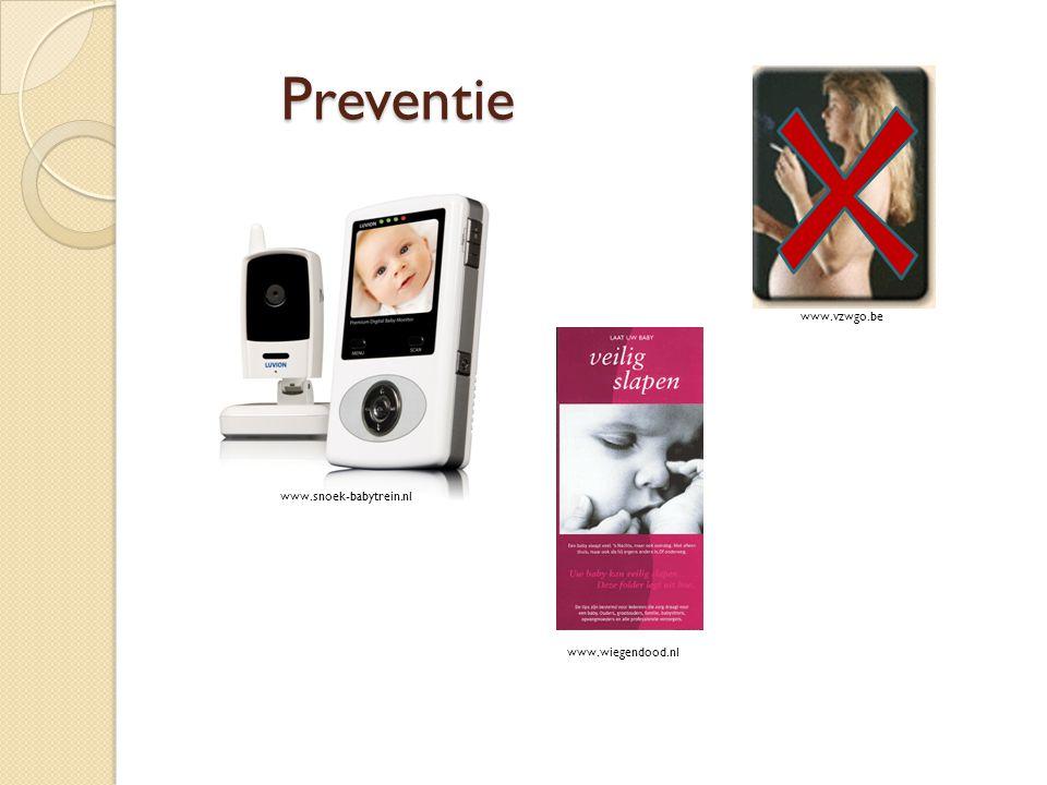 Preventie www.vzwgo.be www.snoek-babytrein.nl www.wiegendood.nl