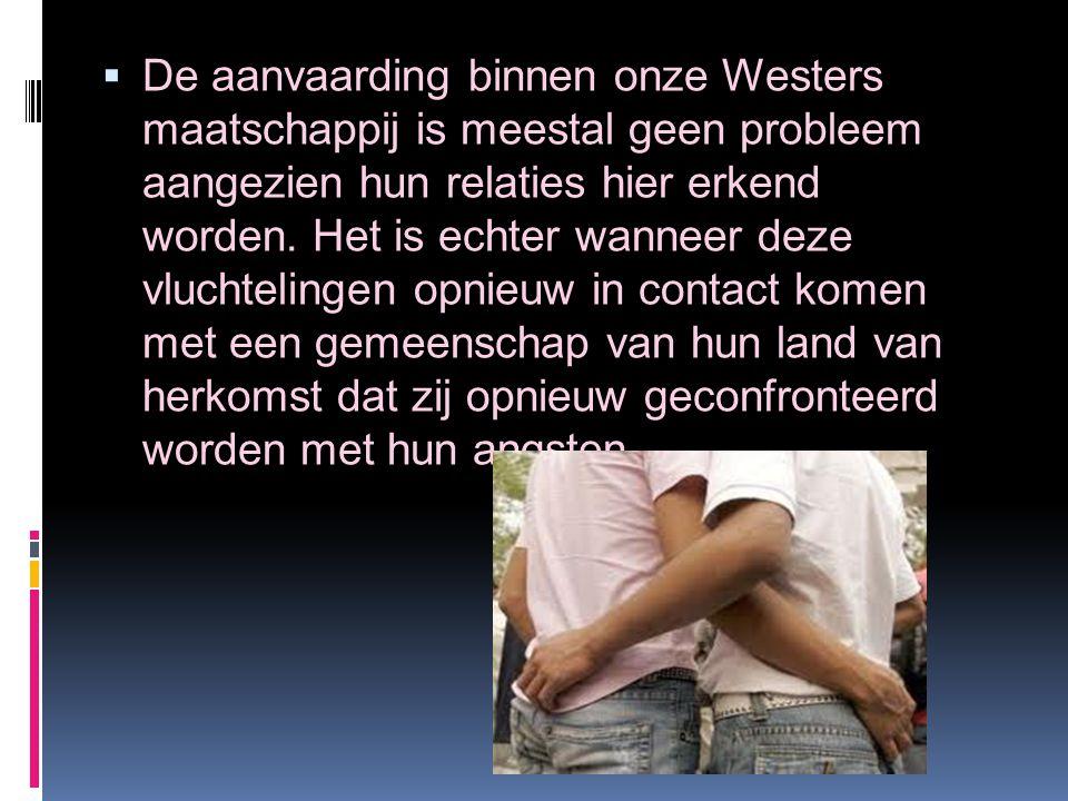  De aanvaarding binnen onze Westers maatschappij is meestal geen probleem aangezien hun relaties hier erkend worden.